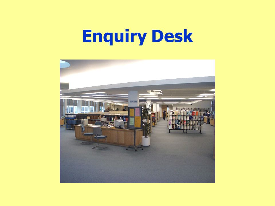 Enquiry Desk