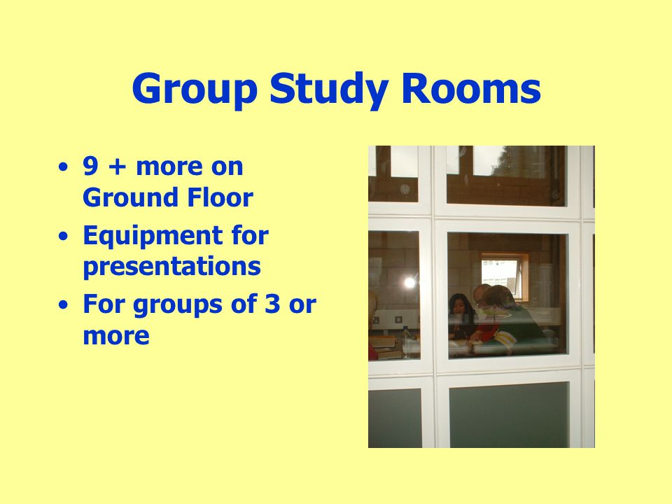 Group Study Rooms 9 + more on Ground Floor Equipment for presentations