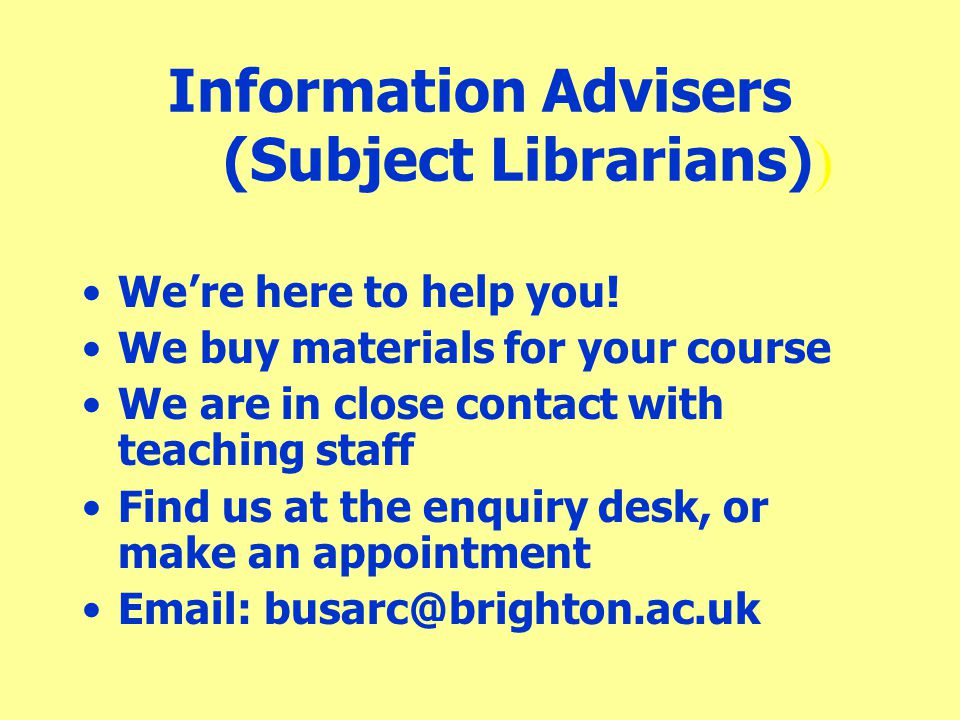 Information Advisers (Subject Librarians))