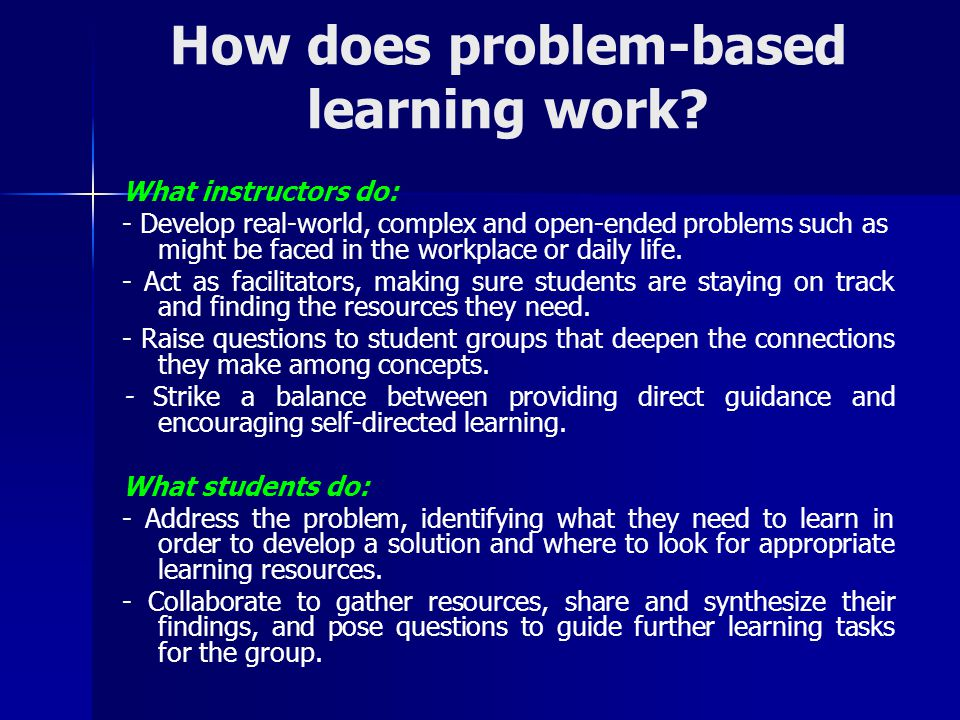 How does problem-based learning work