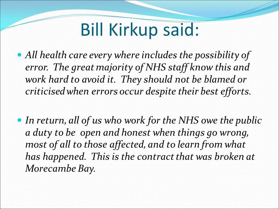 Bill Kirkup said: