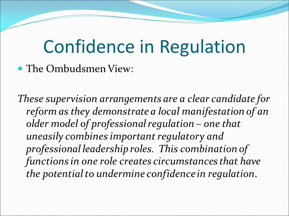 Confidence in Regulation
