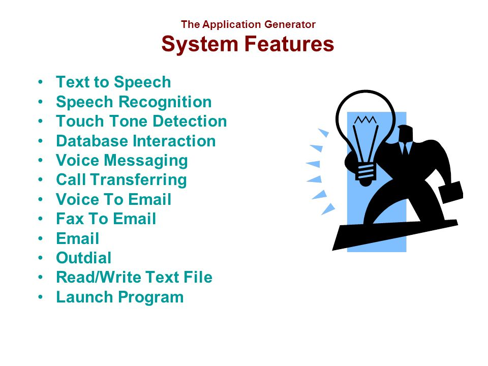 The Application Generator System Features