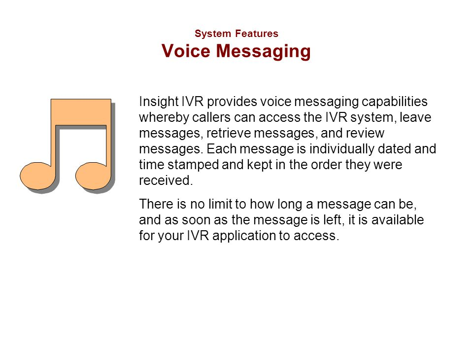 System Features Voice Messaging