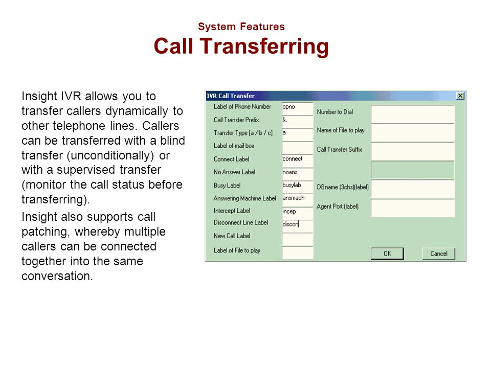 System Features Call Transferring