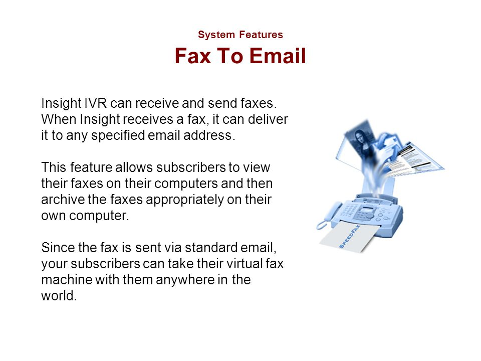 System Features Fax To Email