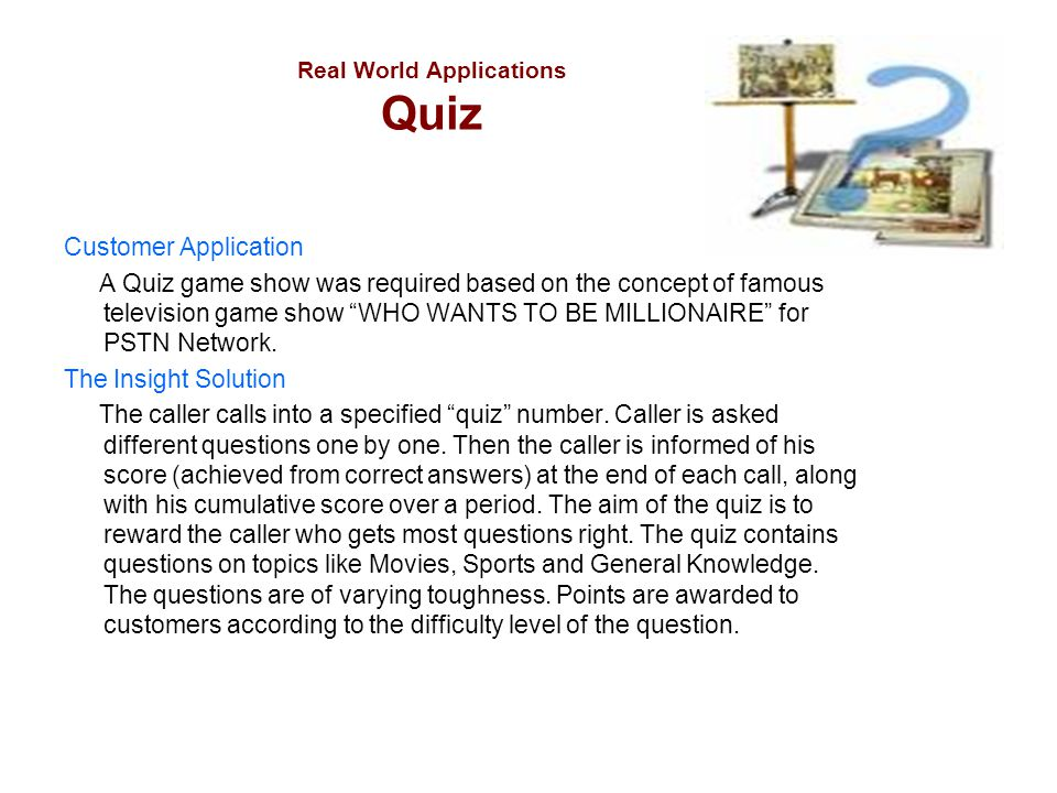 Real World Applications Quiz
