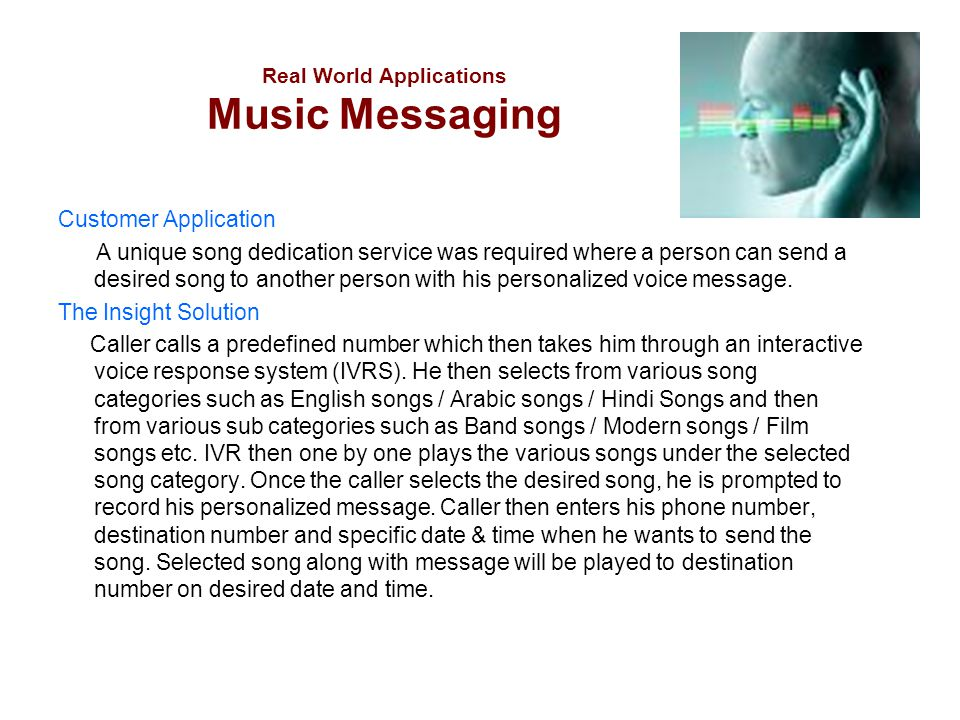 Real World Applications Music Messaging