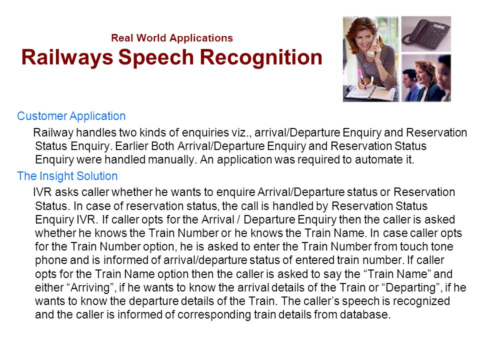 Real World Applications Railways Speech Recognition