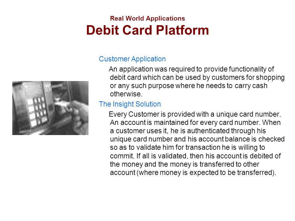 Real World Applications Debit Card Platform