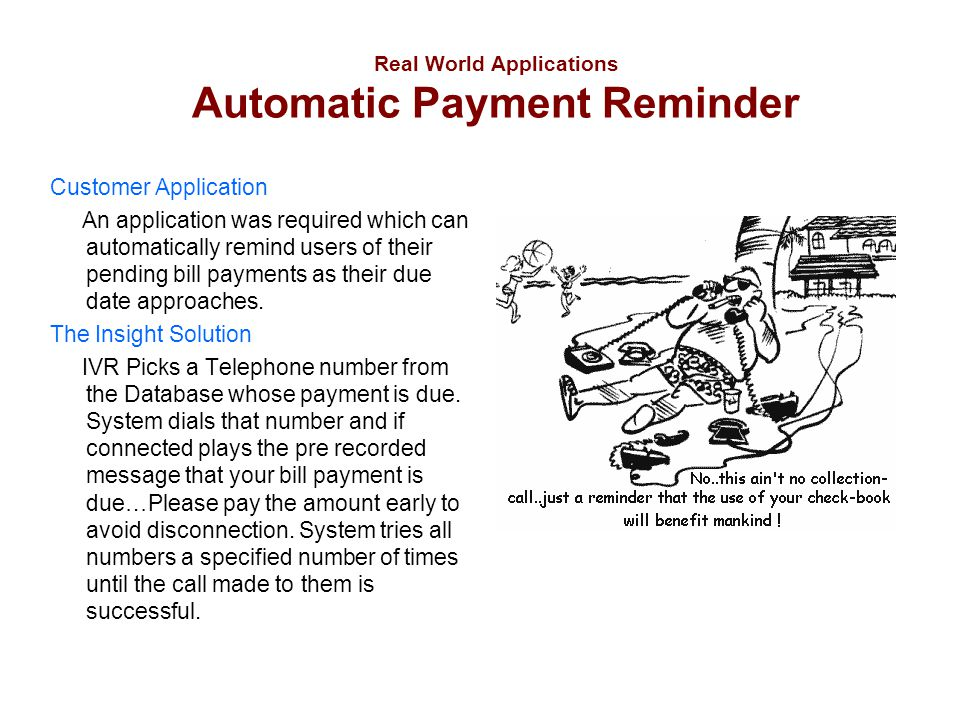 Real World Applications Automatic Payment Reminder