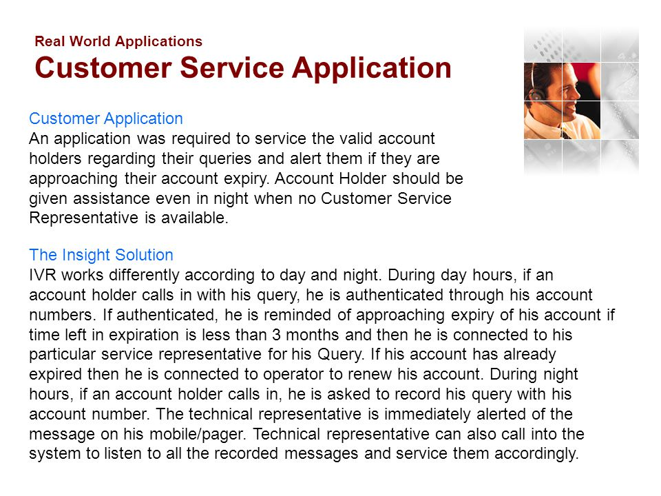 Real World Applications Customer Service Application
