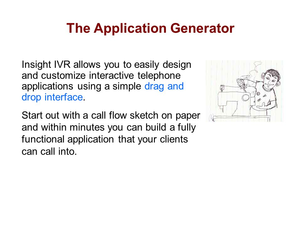 The Application Generator