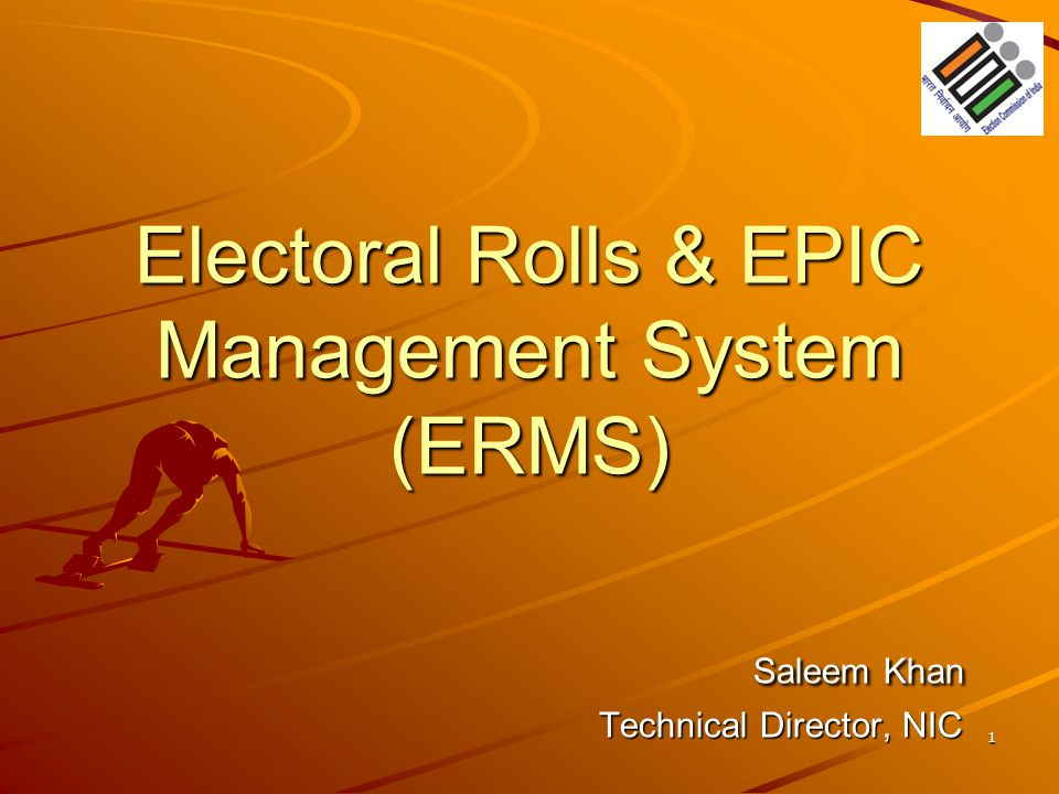 Electoral Rolls & EPIC Management System (ERMS). Saleem Khan