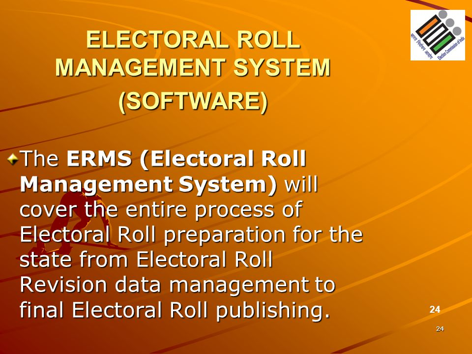 ELECTORAL ROLL MANAGEMENT SYSTEM (SOFTWARE)