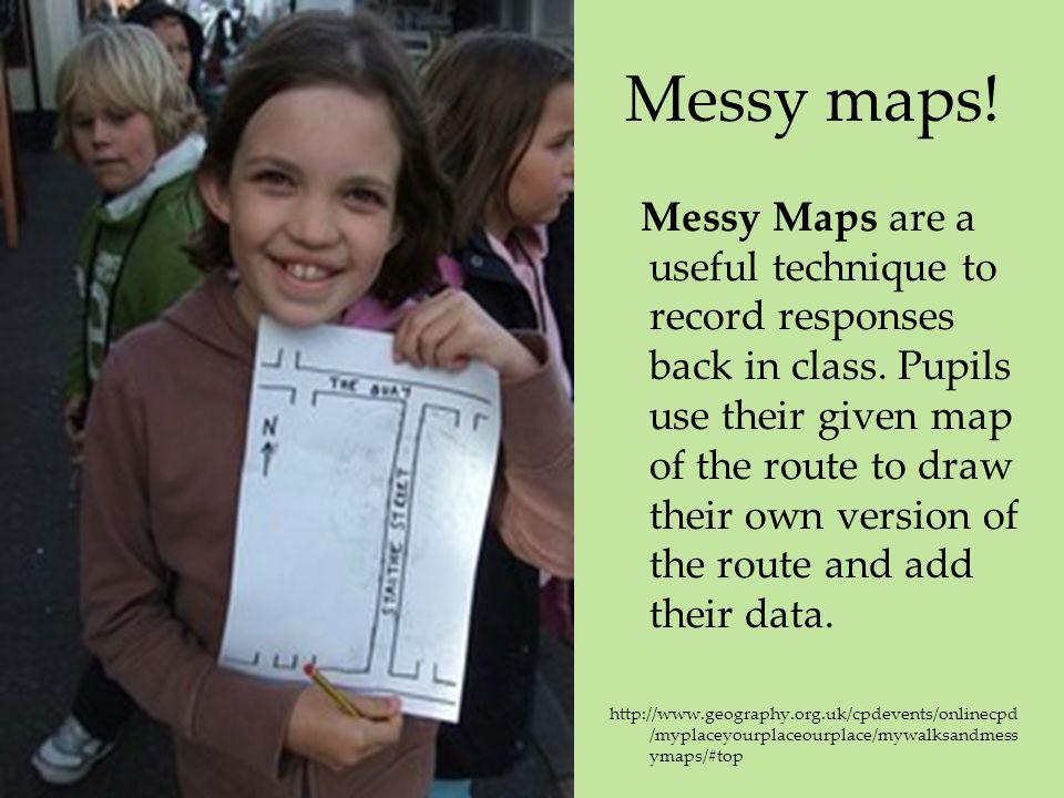 Messy maps!