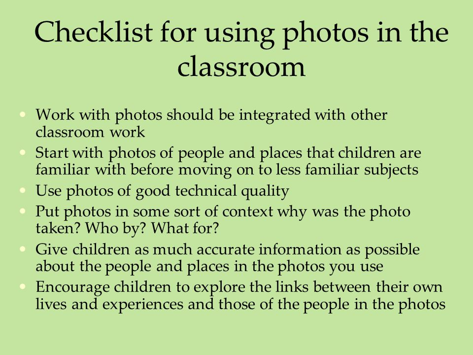 Checklist for using photos in the classroom