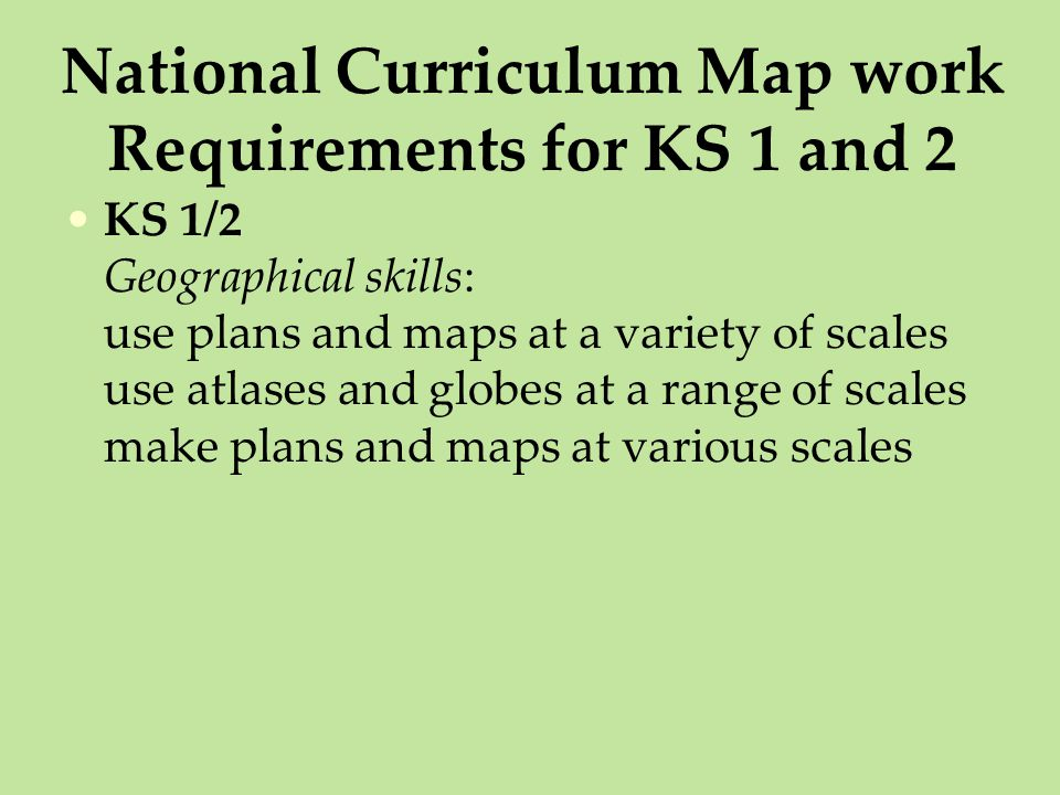 National Curriculum Map work Requirements for KS 1 and 2