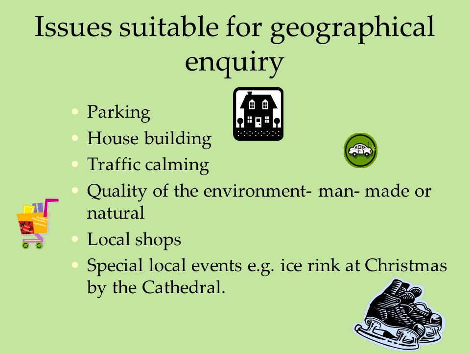 Issues suitable for geographical enquiry