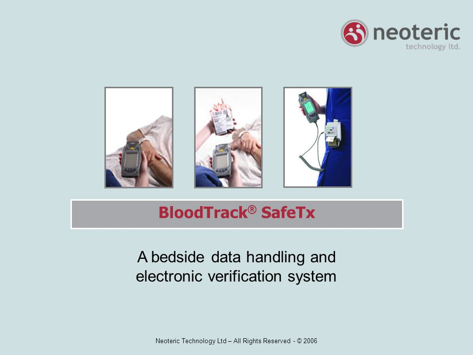 A bedside data handling and electronic verification system