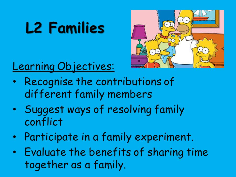 L2 Families Learning Objectives: