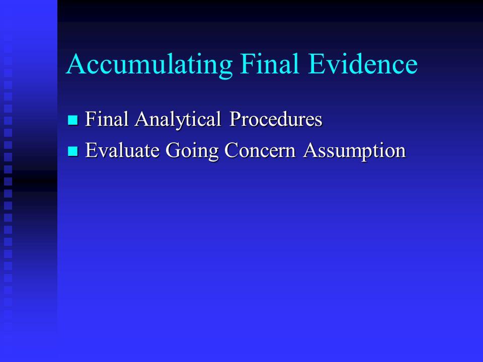 Accumulating Final Evidence