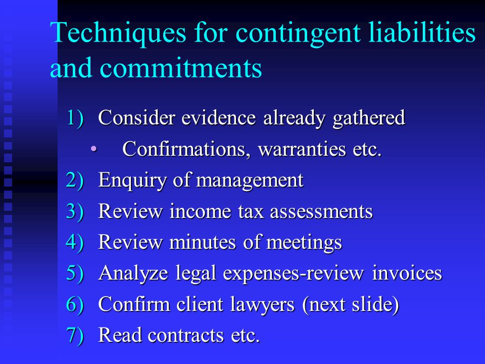 Techniques for contingent liabilities and commitments