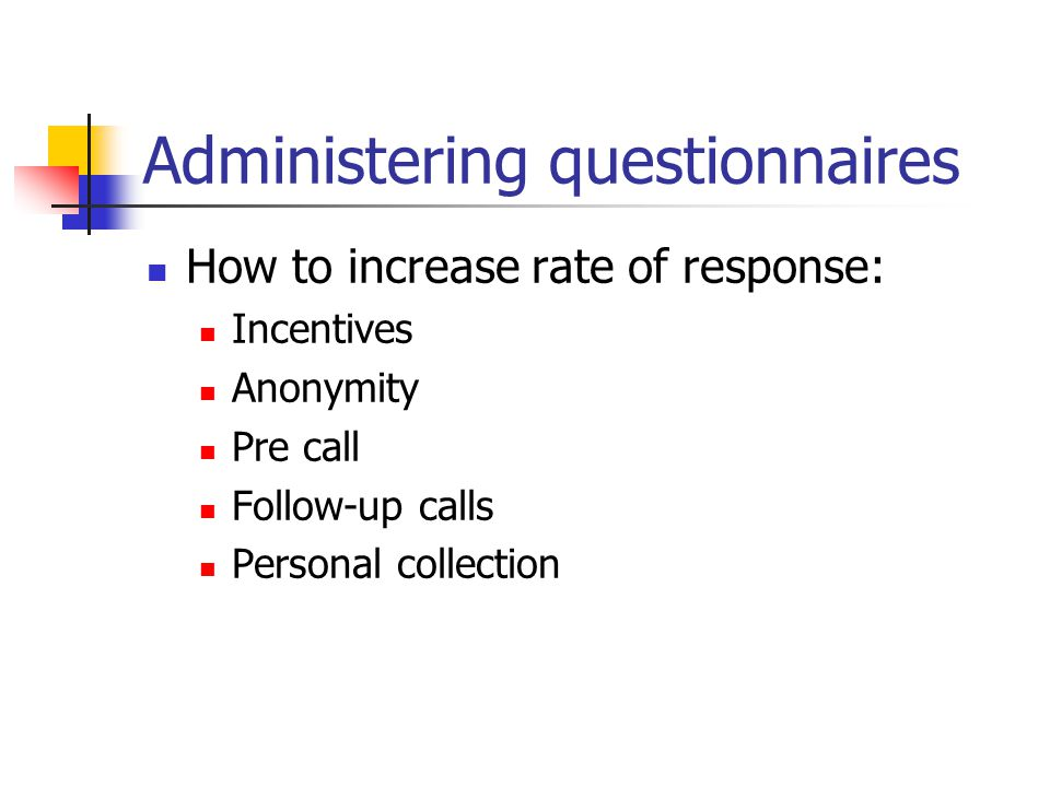 Administering questionnaires