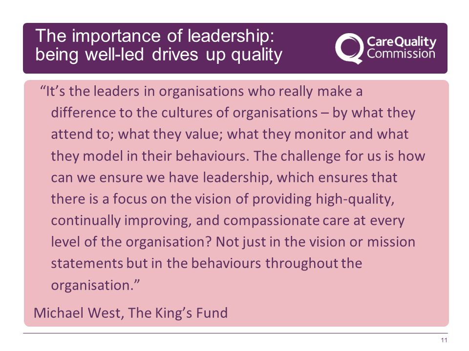 The importance of leadership: being well-led drives up quality