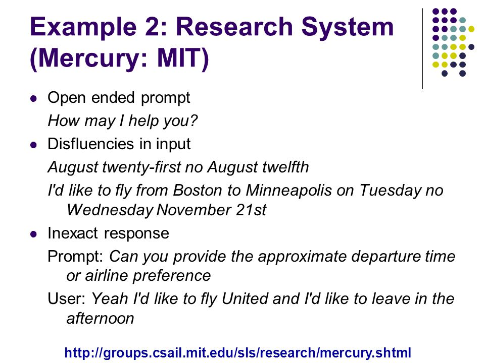 Example 2: Research System (Mercury: MIT)