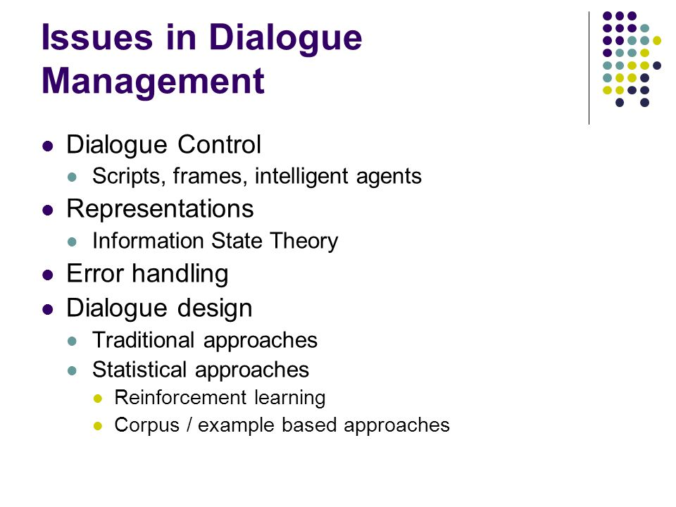 Issues in Dialogue Management
