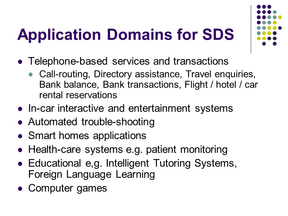 Application Domains for SDS
