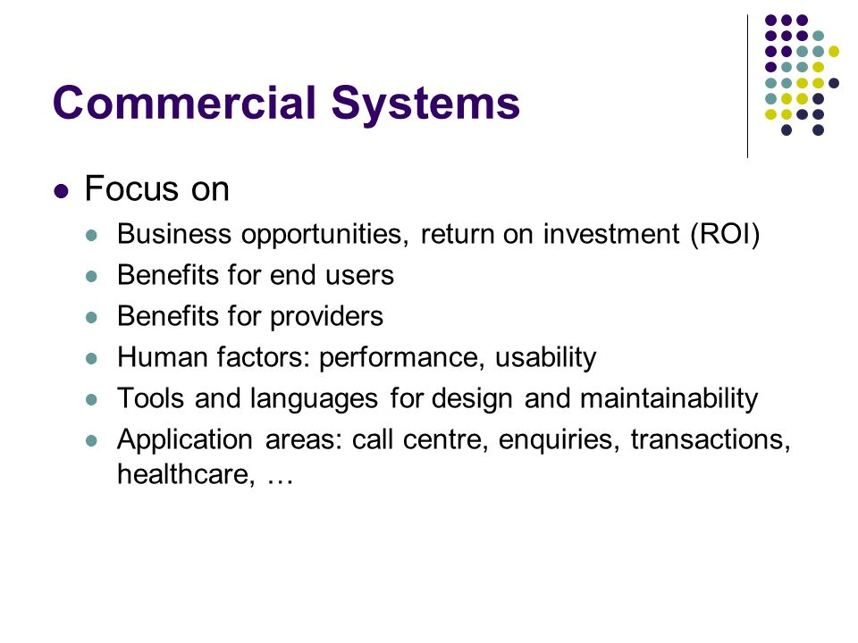 Commercial Systems Focus on