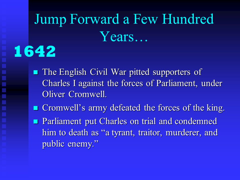 Jump Forward a Few Hundred Years…