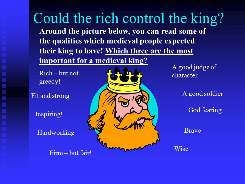 Could the rich control the king