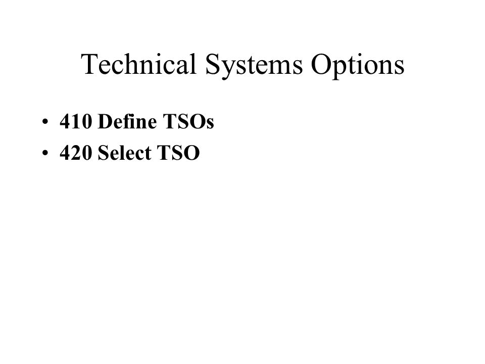 Technical Systems Options