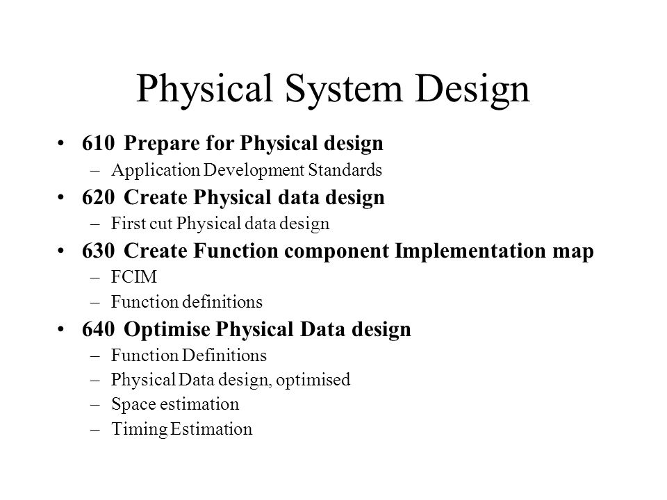 Physical System Design