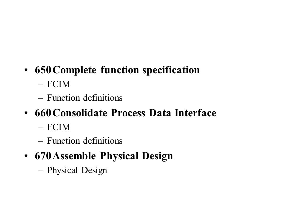 650 Complete function specification