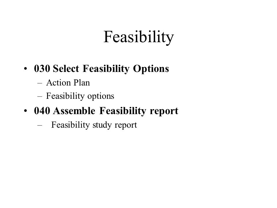 Feasibility 030 Select Feasibility Options