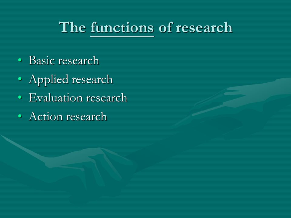 The functions of research