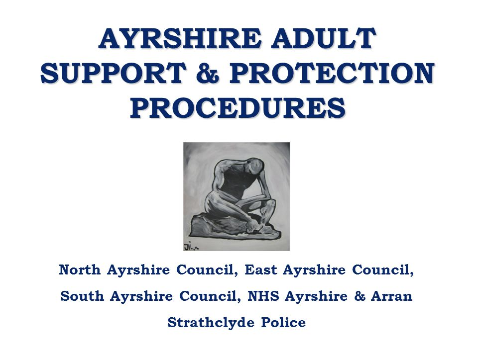 AYRSHIRE ADULT SUPPORT & PROTECTION PROCEDURES
