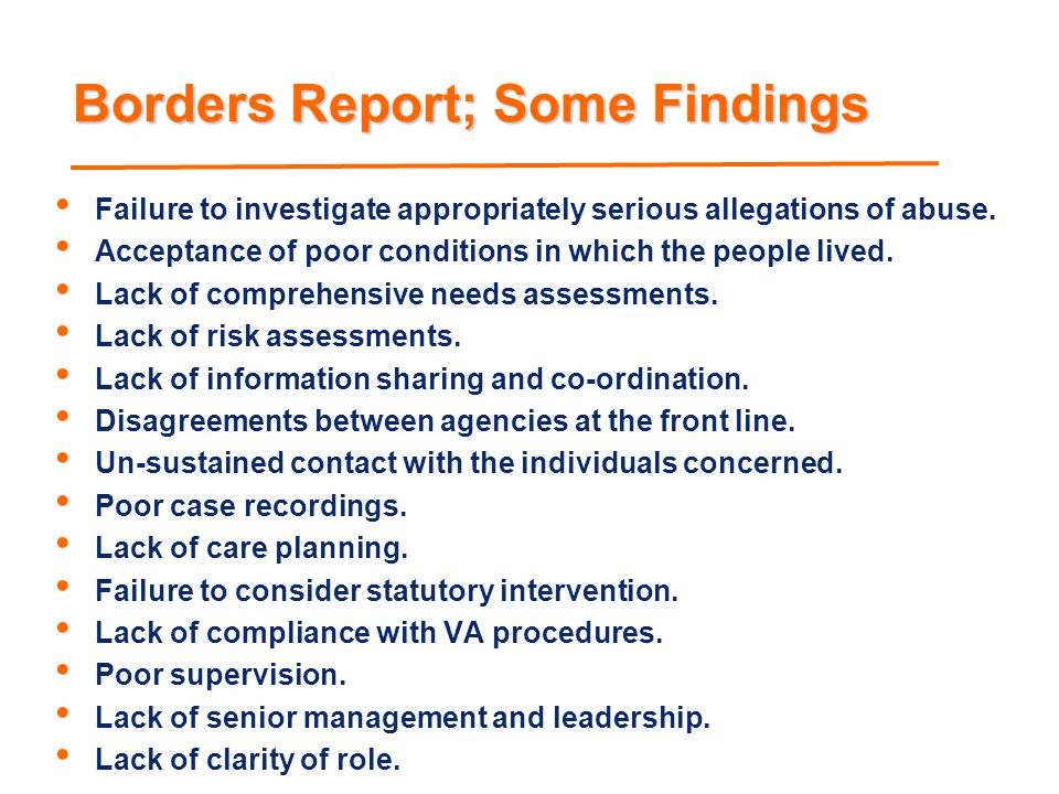 Borders Report; Some Findings