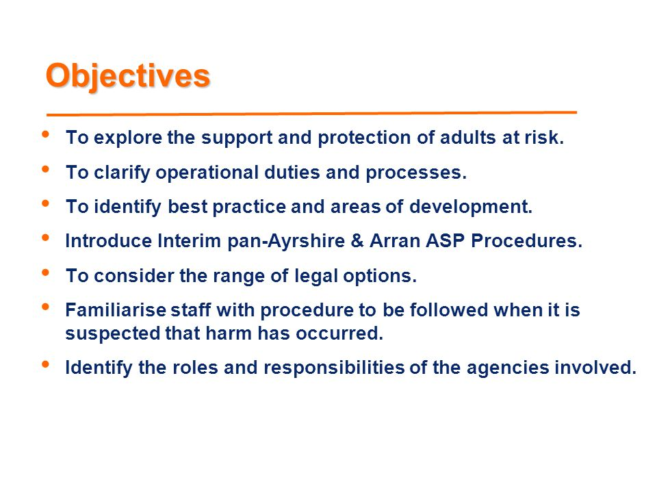 Objectives To explore the support and protection of adults at risk.