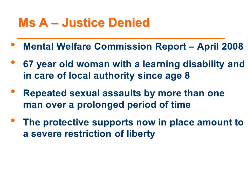 Ms A – Justice Denied Mental Welfare Commission Report – April 2008