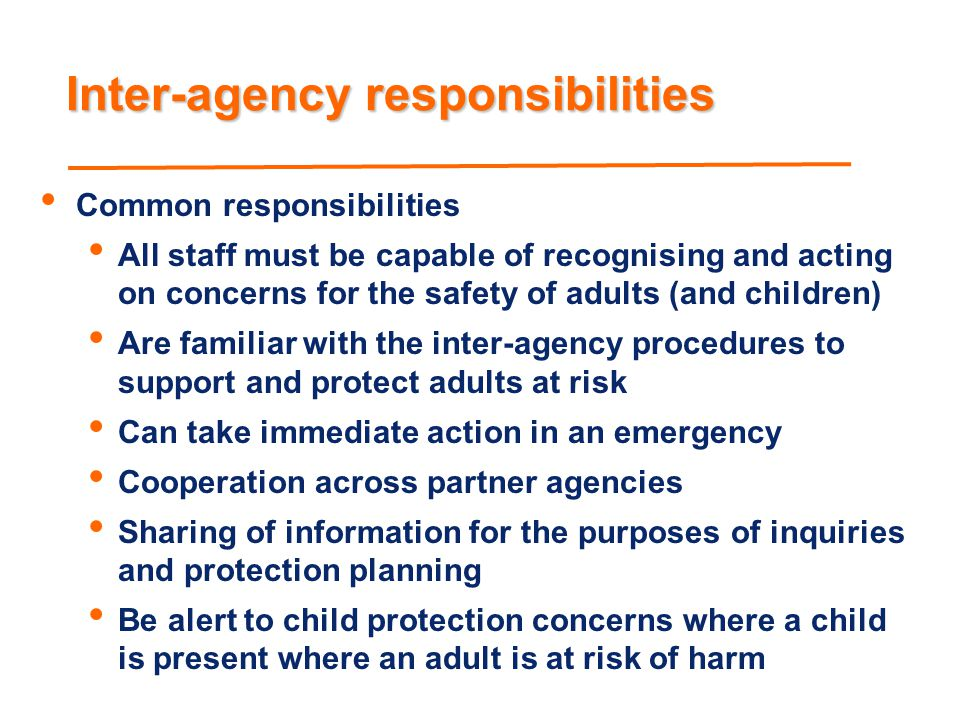 Inter-agency responsibilities