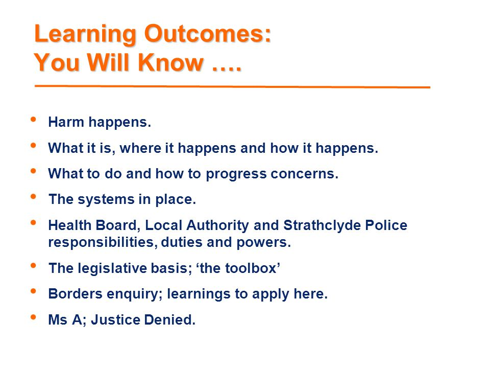 Learning Outcomes: You Will Know ….