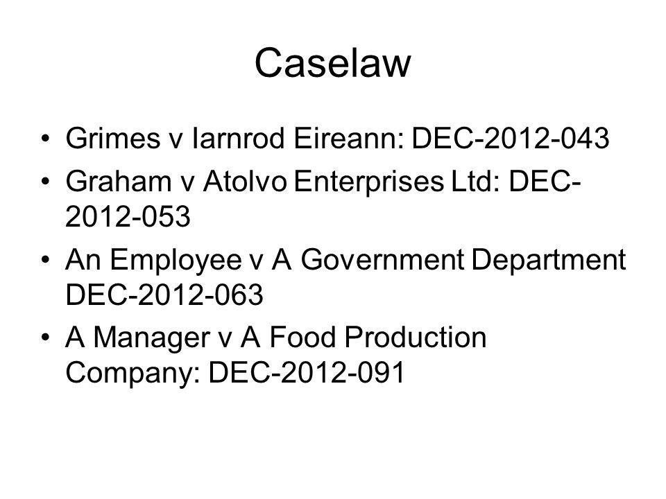 Caselaw Grimes v Iarnrod Eireann: DEC-2012-043