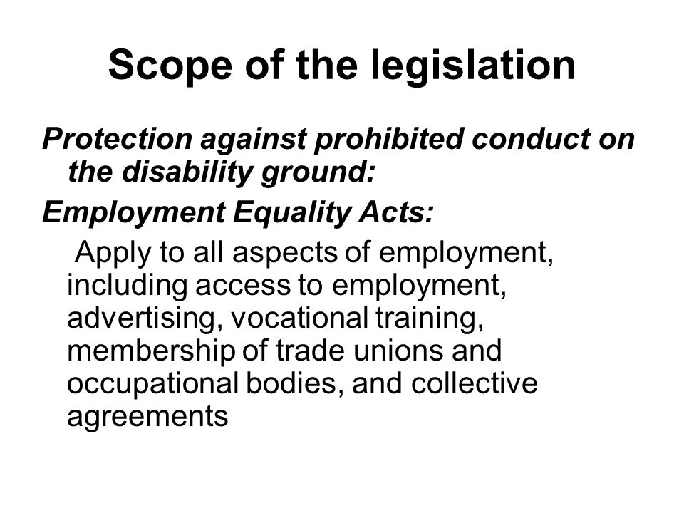 Scope of the legislation