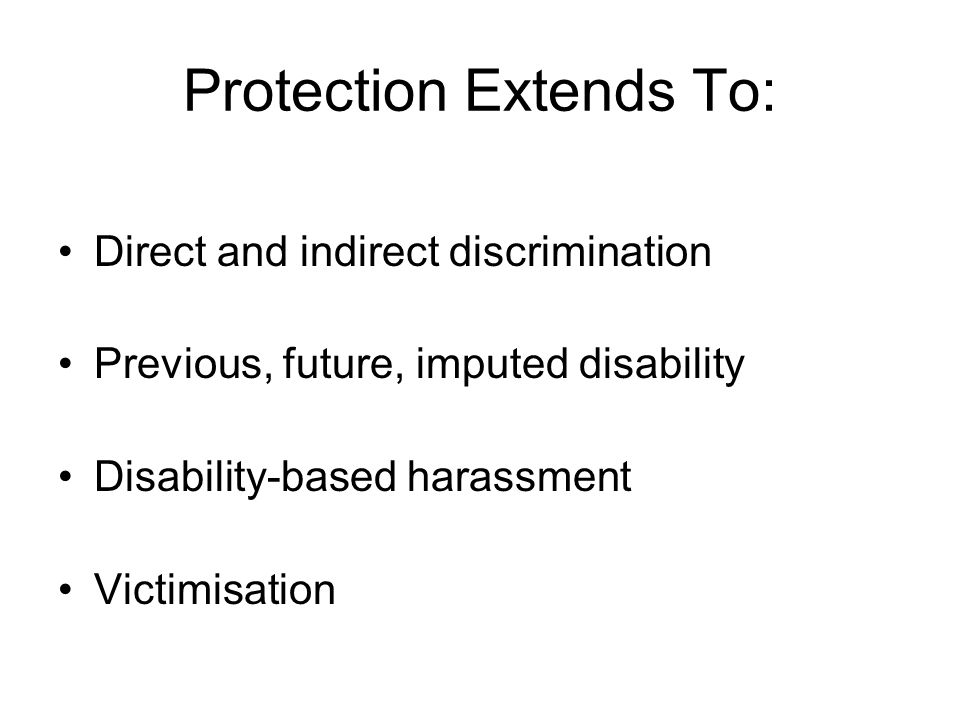 Protection Extends To: