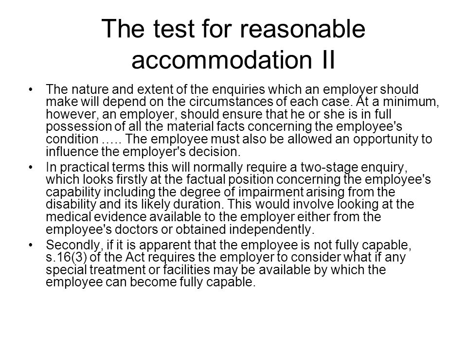 The test for reasonable accommodation II